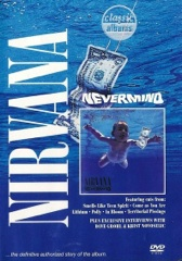 Classic Albums: Nirvana - Nevermind Image Cover