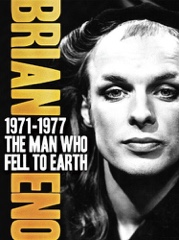 Brian Eno: 1971-1977 - The Man Who Fell to Earth Image Cover