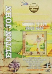 Classic Albums: Elton John - Goodbye Yellow Brick Road Image Cover