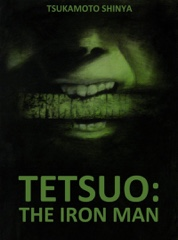 Tetsuo, the Iron Man Image Cover