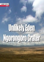 Unlikely Eden: Ngorongoro Crater Image Cover